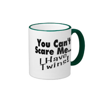 You Can't Scare Me I Have Twins (black) Ringer Coffee Mug