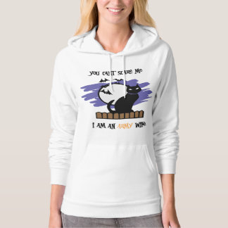 You can't scare me...I'm an Army Wife Hoodie