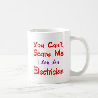 You can't scare me I'm an Electrician. Basic White Mug