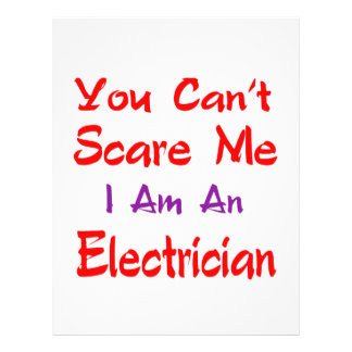 You can't scare me I'm an Electrician. Personalized Letterhead