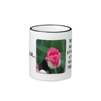 You can't see clearly thru rose color glasses ringer coffee mug