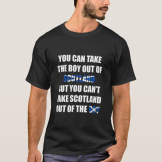 You Can't Take Scotland Out of the Boy T-Shirt