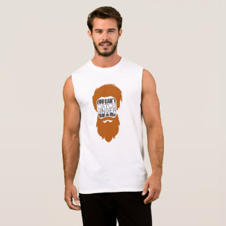 You Can't The Ginger Beard Man T-Shirt