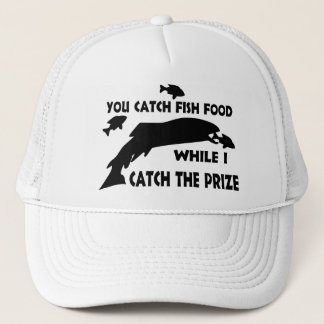 You Catch Fish Food Trucker Hat