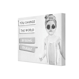 You Change the World Canvas Print