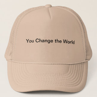 You change the World hat