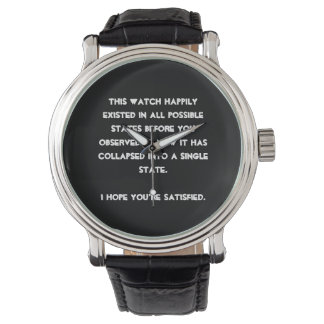 You collapsed it! Quantum Physics Humor Wrist Watch
