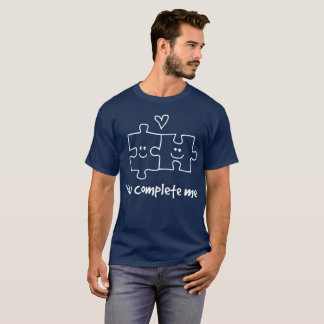 You complete me cute flirty graphic T-Shirt