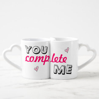 You complete me - lover's coffee mug