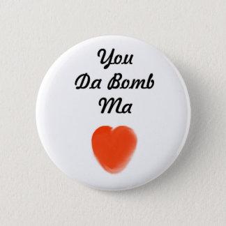 you da bomb ma 2 inch round button