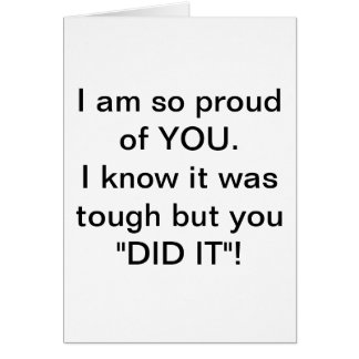 "You DID IT""! Greeting card"