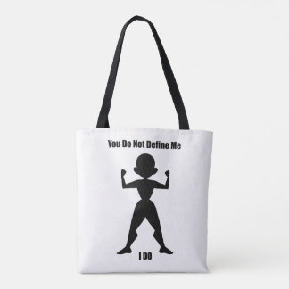 You Do Not Define Me - Bag