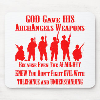 You Do Not Fight Evil With Tolerance & Understand Mouse Pad