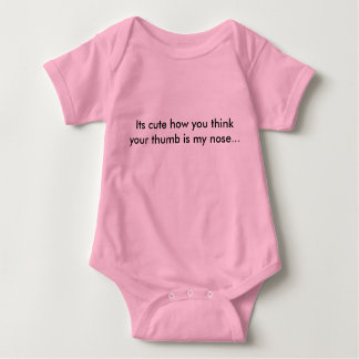 you do not have my nose silly! baby bodysuit