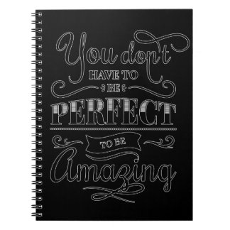 You Don't Have To Be Perfect Notebooks