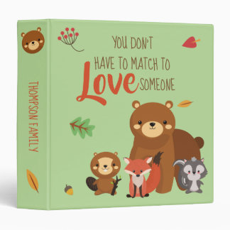 You Don't Have to Match to love Someone - Foster 3 Ring Binders