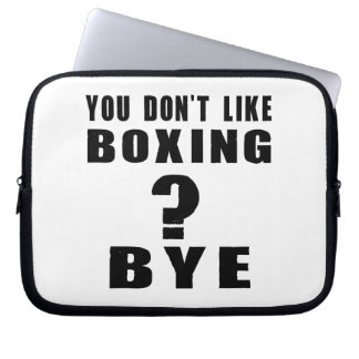 You Don't Like boxing ? Bye Computer Sleeves