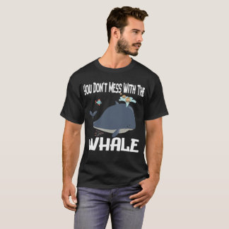 You Don't Mess With The Whale Cryptocurrency Shirt