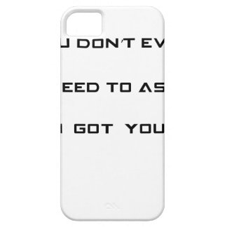 you don't ned to ask i got you iPhone 5 cases
