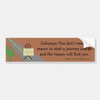 You Don't Need a Reason Bumper Sticker