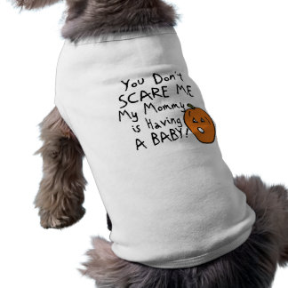 You don't scare me dog t-shirt