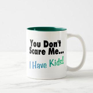 You Don't Scare Me I Have Kids Two-Tone Coffee Mug