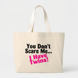 You Dont Scare Me I Have Twins Girls Jumbo Tote Bag
