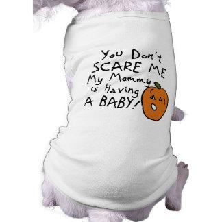 You Don't Scare Me Pet Shirt