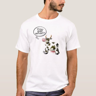 You Eat What T-Shirt