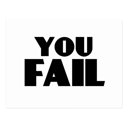 You Fail Postcard