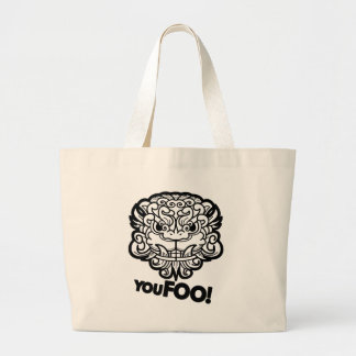 You Foo! Large Tote Bag