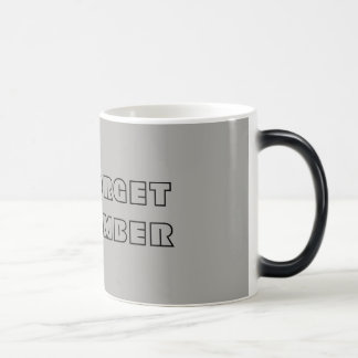 YOU FORGET I REMEMBER MUG