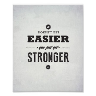 "You Get Stronger - 8""x10"" Art Print"