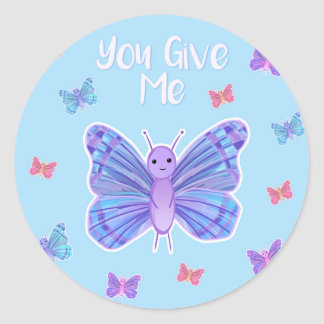You give me BUTTERFLIES - sticker