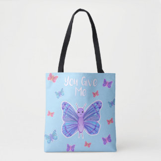 You give me BUTTERFLIES - Tote bag