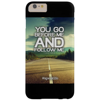 YOU GO BEFORE ME BARELY THERE iPhone 6 PLUS CASE