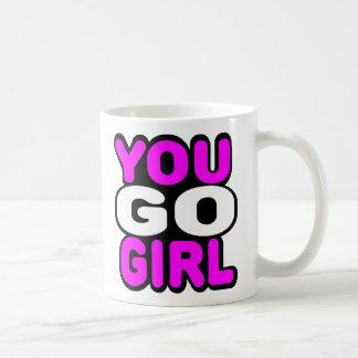 You Go Girl Coffee Mug