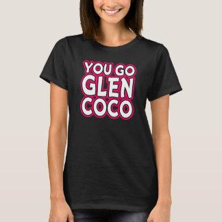 You Go Glen Coco Funny Women's Shirt