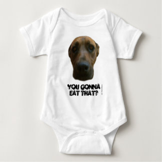 You gonna eat that? baby bodysuit