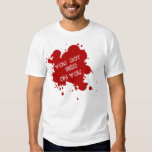 You Got Red On You (Shaun Of The Dead Inspired) T-shirts