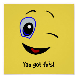 """""""You Got This"""" Inspirational Poster"""