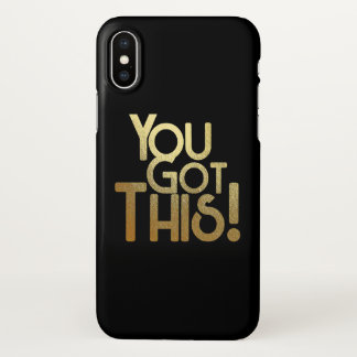 You got this! iphone X case
