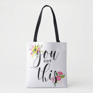 You Got This Modern Calligraphy Quote Floral Tote Bag