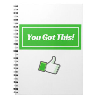 You Got This! - Notebook