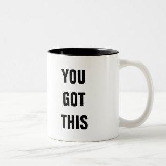 You Got This Two-Tone Coffee Mug
