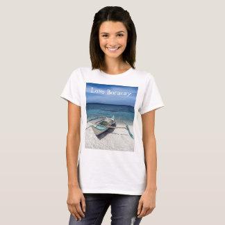 You Gotta Love Boracay T-Shirt