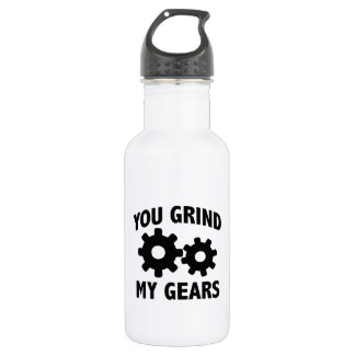 You Grind My Gears