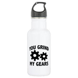 You Grind My Gears 532 Ml Water Bottle