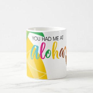 You had me at Aloha Coffee Mug