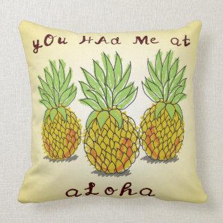 You Had Me at Aloha - Pineapples Pillow